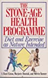 Stone Age Health Programme: Diet and Exercise as Nature Intended