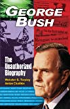 George Bush, Webster Griffin Tarpley and Anton Chaitkin, 0930852923