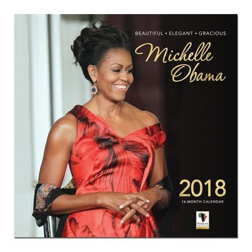 "Office Products : African American Expressions - 2018 Michelle Obama 16 Month Calendar (12"" x 12"") WC-159"