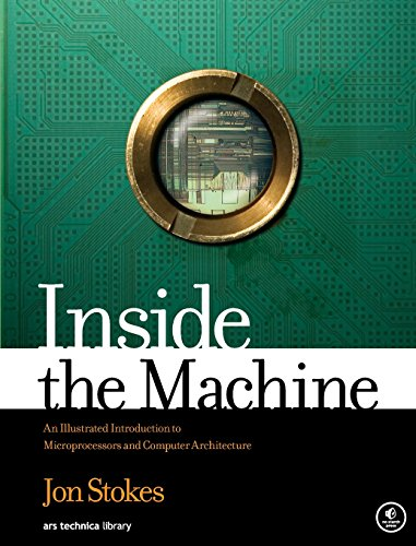 - Inside the Machine: An Illustrated Introduction to Microprocessors and Computer Architecture