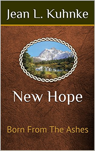New Hope: Born From The Ashes by [Kuhnke, Jean L.]