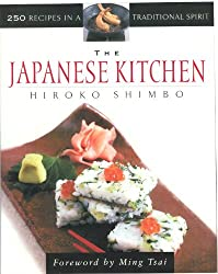 Japanese Kitchen, The: 250 Recipes in a Traditional Spirit (Non)