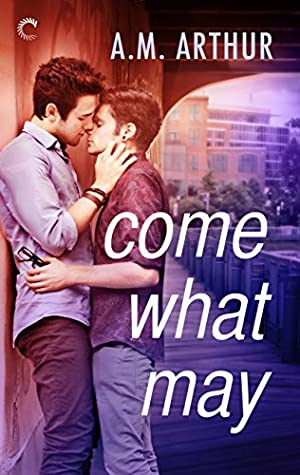 book cover of Come What May