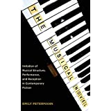 The Musical Novel: Imitation of Musical Structure, Performance, and Reception in Contemporary Fiction