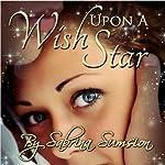 Wish Upon a Star   Sabrina Sumsion
