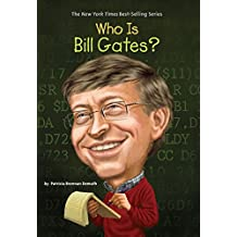 Who Is Bill Gates? (Who Was?)