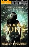 Dog with a Bone (Black Dog Book 1)