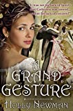 A Grand Gesture: A Traditional Regency Romance
