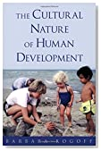 The Cultural Nature of Human Development