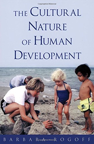 The Cultural Nature of Human Development by Rogoff, Barbara