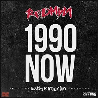 Amazon.com: 1990 NOW [Explicit]: Redman: MP3 Downloads