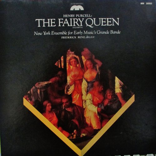 - HENRY PURCELL THE FAIRY QUEEN FREDERICK RENZ MUSICMASTERS STEREO RECORDS MM 20003 (1981)