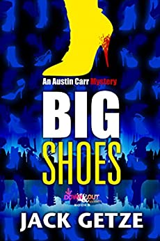 Big Shoes (Austin Carr Mysteries Book 4) by [Getze, Jack]