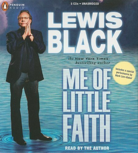 Download By Lewis Black: Me of Little Faith [Audiobook] PDF