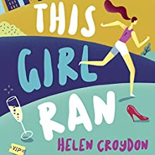 This Girl Ran Audiobook by Helen Croydon Narrated by Helen Croydon