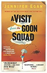 A Visit From the Goon Squad by Egan, Jennifer (2011) Paperback