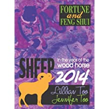 Lillian Too & Jennifer Too Fortune & Feng Shui 2014 Sheep