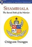 SHAMBHALA: SACRED PATH