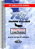 737NG Training Syllabus : Simulator and Checkride Procedures, University of Temecula Press, Incorporated, 0936283270