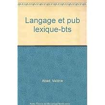 langage et pub lexique-bts