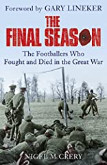A moving narrative history of the professional soccer players who fought and died in World War I, with a foreword by Gary Lineker. In 1914, as today, successful soccer players were heroes and role models. They were the sporting superst...