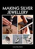 Making Silver Jewellery