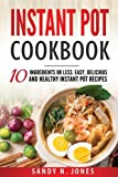 img - for Instant Pot Cookbook: Easy, Delicious and Healthy Instant Pot Recipes Ranging from Simple Sauces and Side Dishes to Extraordinary Desserts and Main Dishes (Volume 2) book / textbook / text book