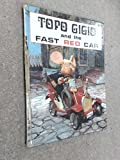 Topo Gigio and the Fast Red Car