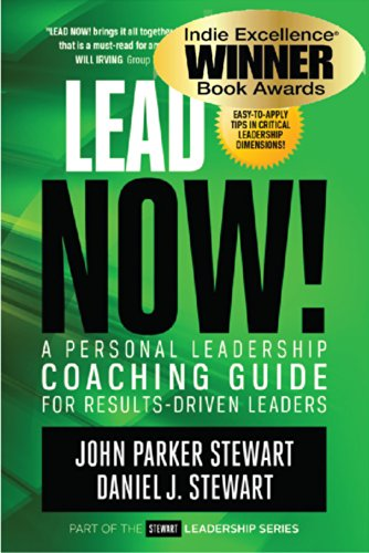Amazon lead now a personal leadership coaching guide for a personal leadership coaching guide for results driven leaders stewart fandeluxe Image collections
