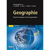 Geographie: Physische Geographie und Humangeographie