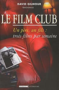 Le Film Club par David Gilmour