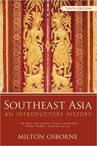 southeast asian history essay Colonial powers began as early as the first decades of the sixteenth century from the 16th century until the 20th century, the major colonizers in southeast asia were european powers, including the british, french, spanish, dutch, and portuguese besides the europeans, japanese and the americans .