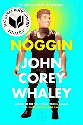 Noggin [John Corey Whaley] (Tapa Blanda)