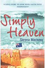 Simply Heaven by Serena Mackesy (2006-01-05) Paperback