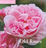 Old Roses, Graham Murphy, 1905400047