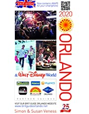 Brit Guide to Orlando 2020 (Brit Guides) - 25th anniversary edition!