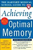Kyпить Harvard Medical School Guide to Achieving Optimal Memory (Harvard Medical School Guides) by Aaron Nelson (2005-04-13) на Amazon.com