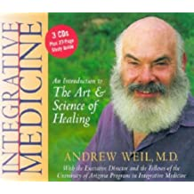 Integrative Medicine: An Introduction to the Art and Science of Healing