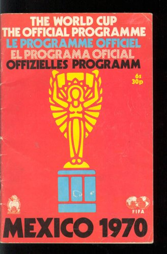 The World Cup The Official Programme 1970 ()