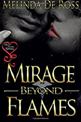 Mirage Beyond Flames