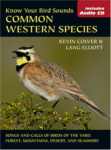 Know Your Bird Sounds: Common Western Species (The Lang Elliott Audio ()