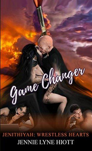Game Changer (Jenithiyah: Wrestless Hearts Book 2)