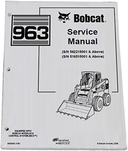 MPN # 6900988 Bobcat Skid Steer 963 Workshop Repair Service Manual Book Manufacturer Part Number