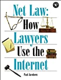 Net Law : How Lawyers Use the Internet, Jacobsen, Paul, 1565922581