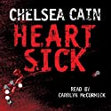 Heartsick Audiobook by Chelsea Cain Narrated by Carolyn McCormick