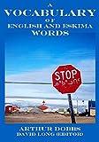 A Vocabulary of English and Eskima Words