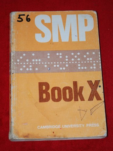 Smp Book X (School Mathematics Project Lettered Books) (Bk. X)