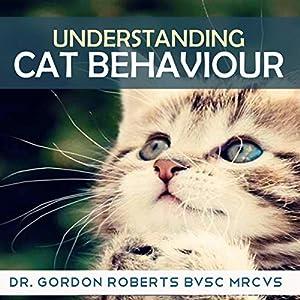 Understanding Cat Behaviour Audiobook