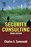 Security Consulting, Third Edition