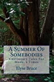 A Summer of Somebodies, Elyse Bruce, 1479271101